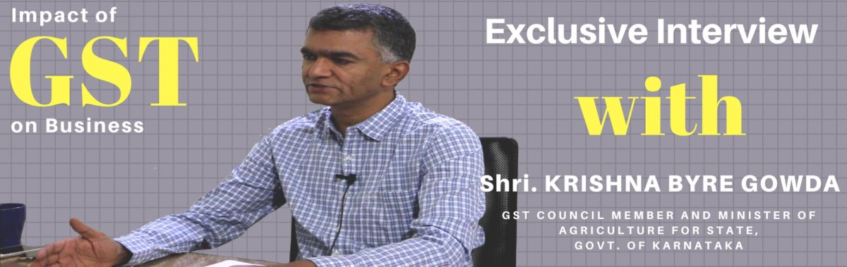 Q & A Session With GST Council Member Krishna Byre Gowda