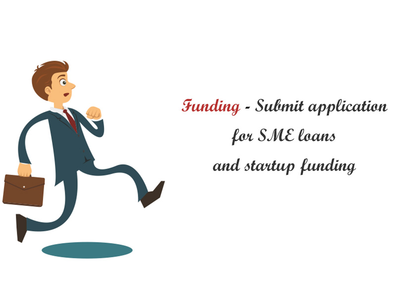 Need funding? Submit application for SME loans and startup funding