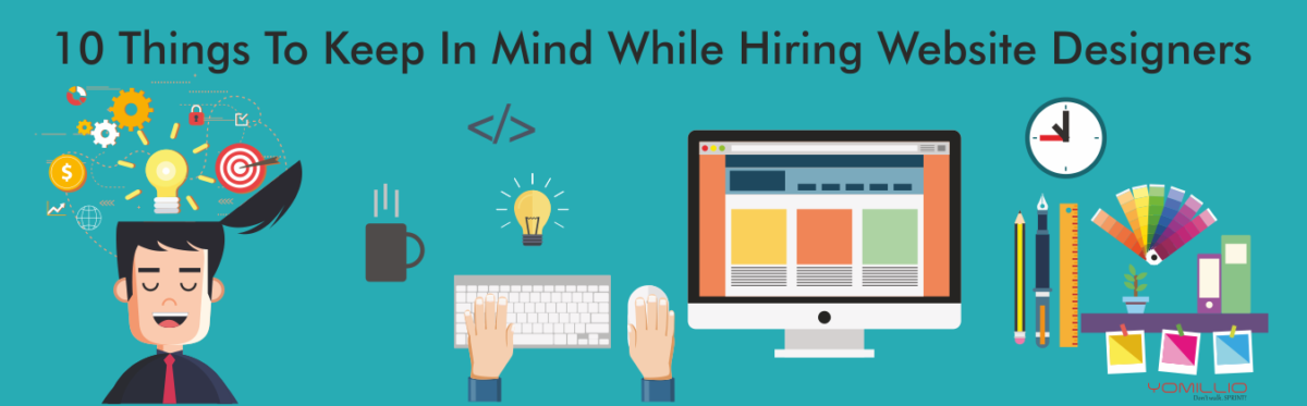10 things to keep in mind while hiring website designers